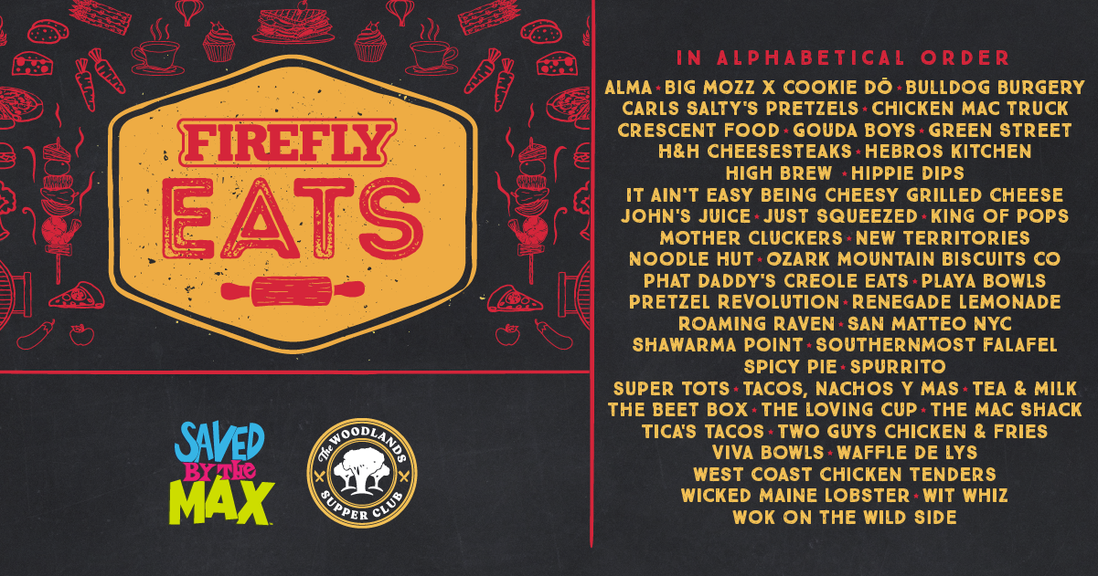 Get Your Grub On This Summer at The Woodlands. Announcing Firefly Eats! ?????