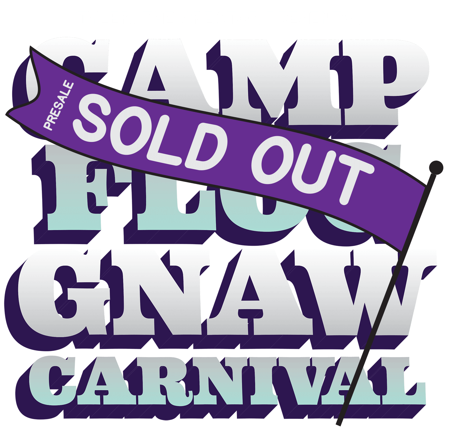 Tyler the Creator presents Camp Flog Gnaw Carnival - Presale Sold out